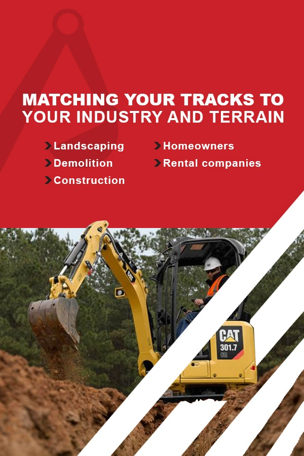match your mini excavator tracks to the terrain and industry