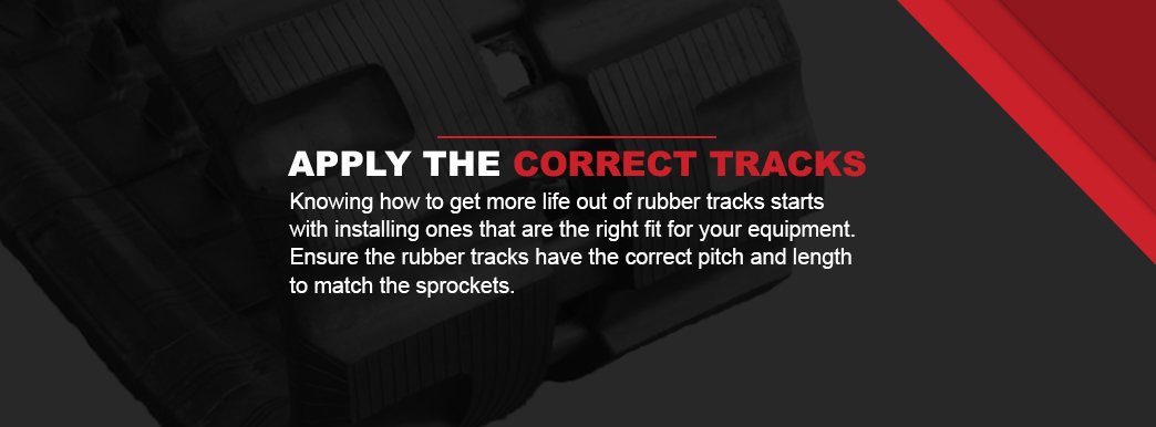 put the right size tracks on the machine