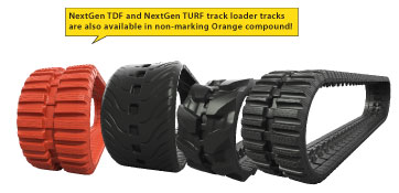 NextGen TDF and NextGen TURF track loader tracks are also available in non-marking orange compound.